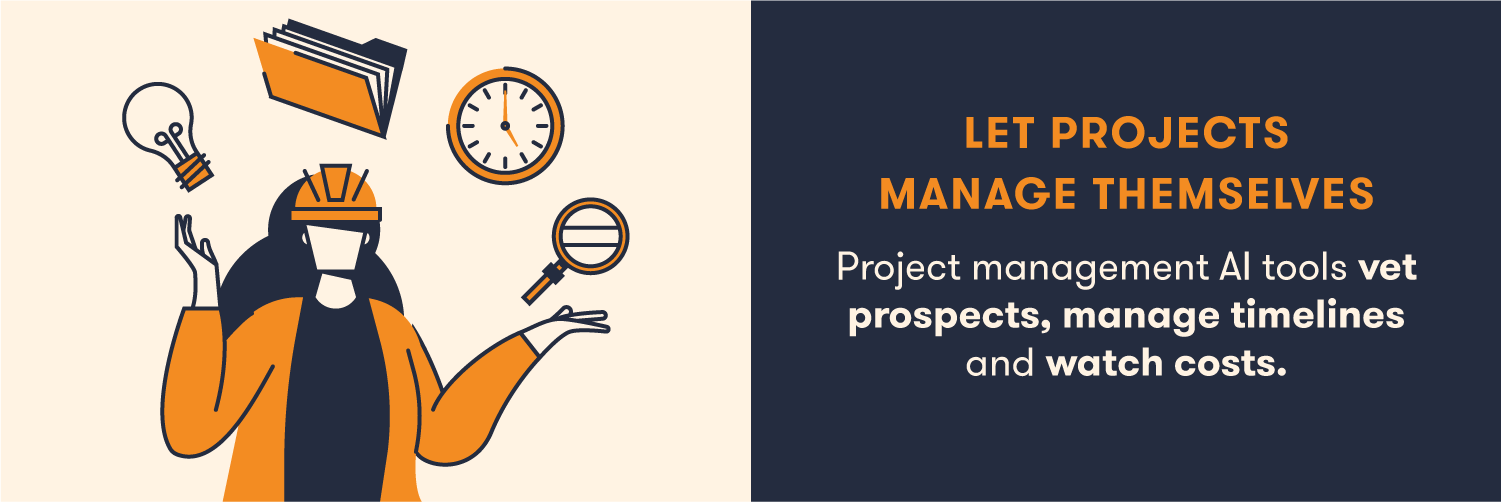 AI project management software can intelligently schedule and follow-up.