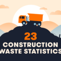 23 Construction Waste Statistics & Tips to Reduce Landfill Debris