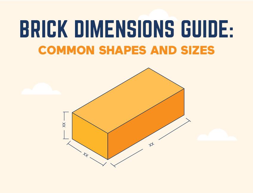 Brick Dimensions Guide:  Common Shapes and Sizes