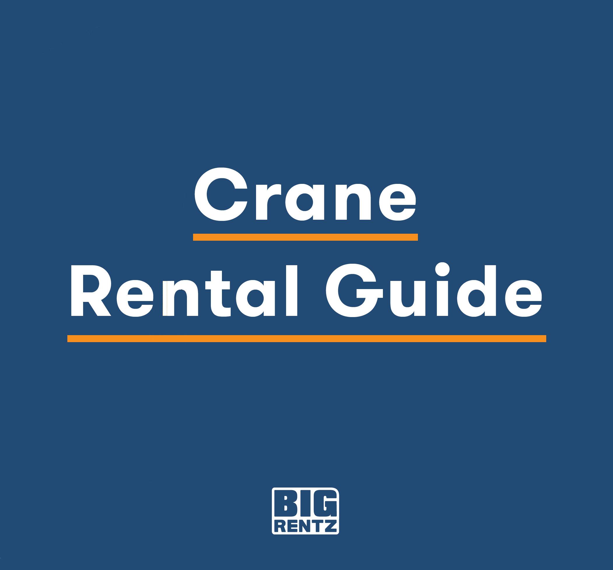 Crane Rental Guide