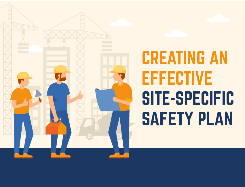 Creating an Effective Site-Specific Safety Plan (SSSP)