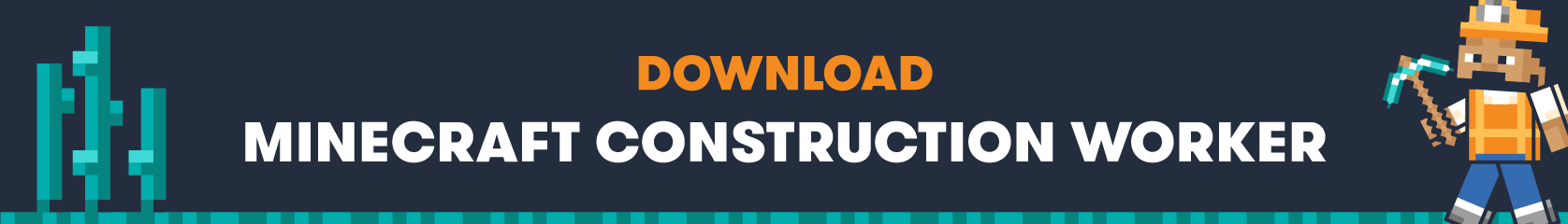 Download Minecraft construction worker buildable