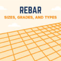 Rebar Sizes, Grades, and Types