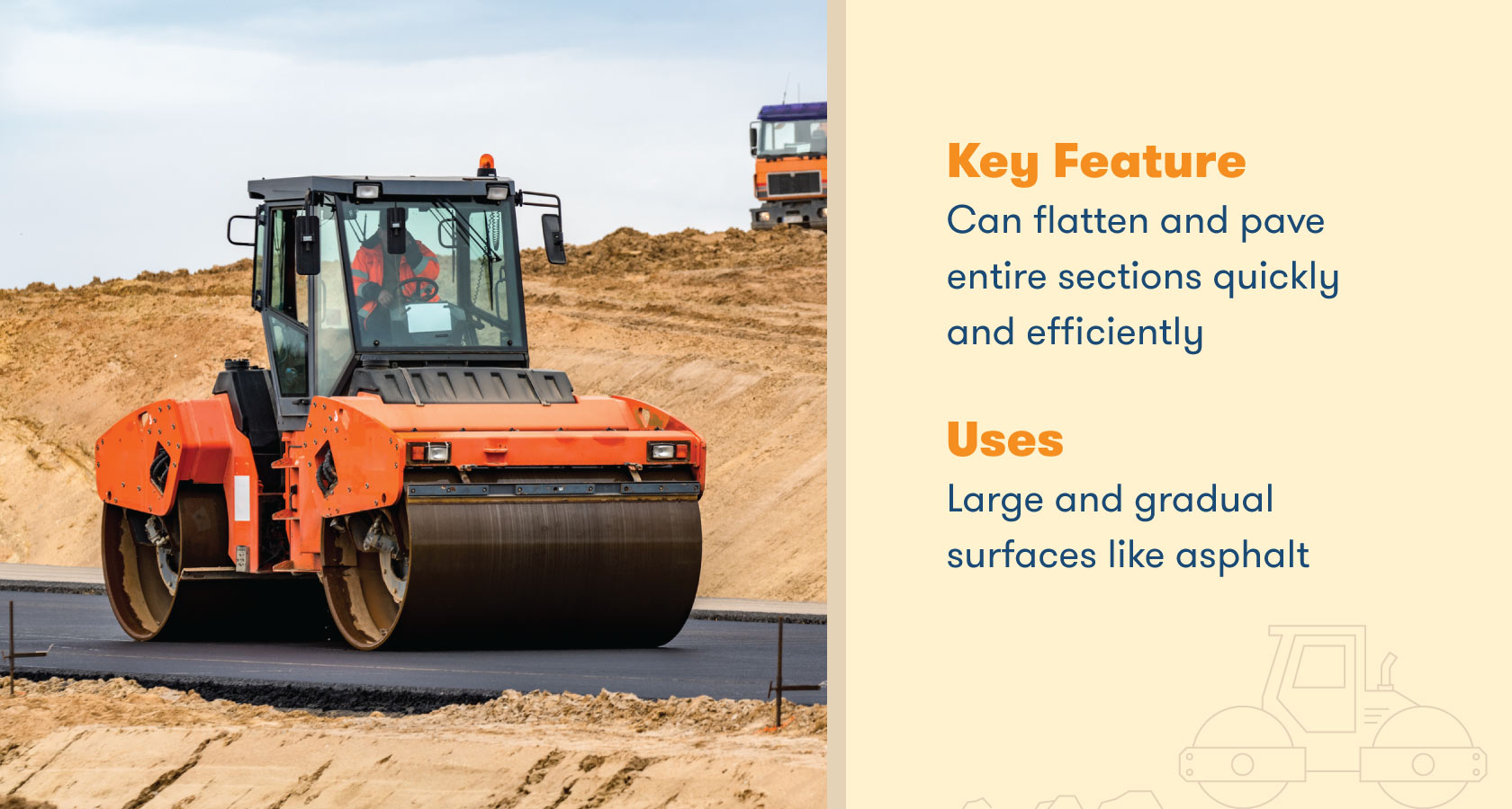 can flatten and pave entire sections quickly and efficiently
